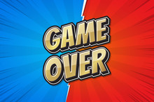 Game Over, Poster Comic Speech Bubble Graphic Design. Vector Illustration