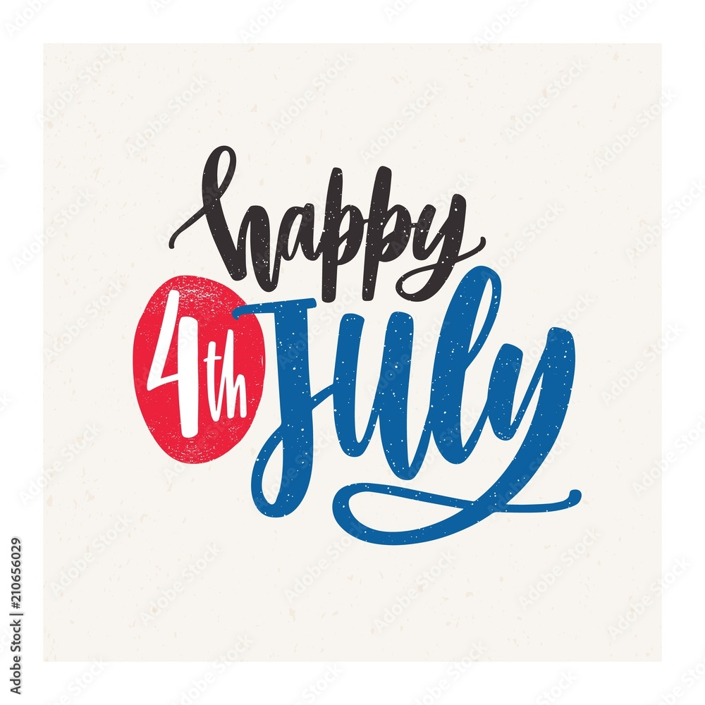 Fototapeta Happy 4th July holiday wish or inscription handwritten with elegant cursive calligraphic font on light background. United States of America Independence day lettering. Colored vector illustration.