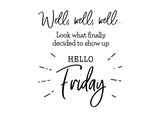 hello friday cute lettering