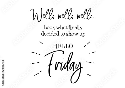 Tela  hello friday cute lettering