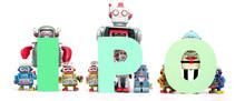 Retro Tin Robot Toys Hold Up The Acronym  IPO