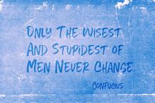Never Change Confucius