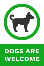 DOGS ARE WELCOME Sign. Vector.