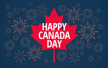 Happy Canada Day Vector Blue Background With Red Canada Maple Leaf And Canada Day Holiday Fireworks In The Night Sky - Flat Style Illustration