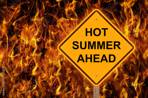 Fototapeta Hot Summer Ahead Caution Sign