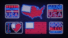 USA Flag Badges Collection Neon Vector Sign. I Love USA, Made In USA Symbol Banner Light, Bright Night Illustration. Vector Illustration