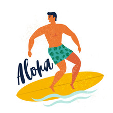 Aloha Poster Surfer On Surfboard Catching Waves In Ocean. Beach And Surfings Design For Poster, T-shirt Or Cards. Summertime Illustration.