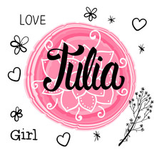 Vector Illustration With Lettering Name Julia. Hand Drawn.