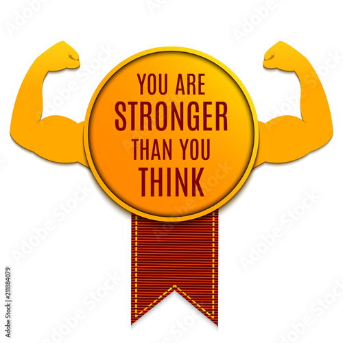 Gold Medal With You Are Stronger Than You Think Motivational Quote