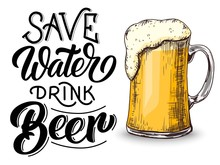 Save Water Drink Beer Hand Let...