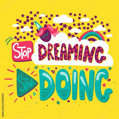 Photo  Stop Dreaming Start Doing