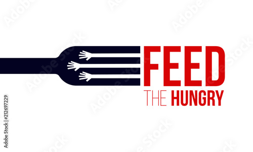 Feed the Hungry. Hunger Prevention Ad Poster Template. Fototapeta