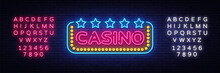 Casino Neon Sign Vector Design...