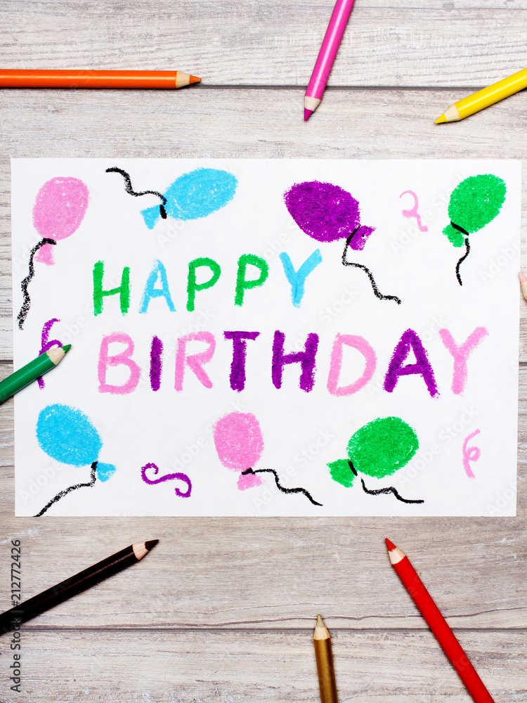 Photo Of Colorful Drawing Happy Birthday Card On Wooden Background Foto Poster Wandbilder Bei EuroPosters