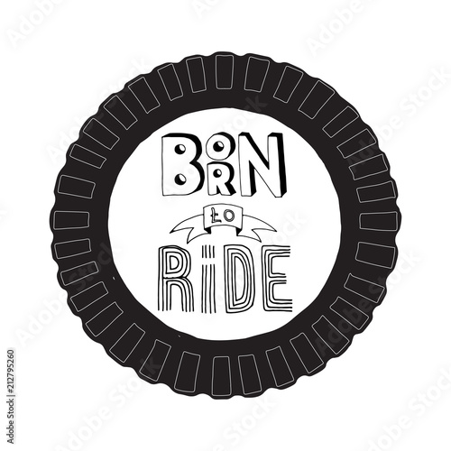 born to ride lettering Poster