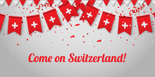 Come On Switzerland! Backgroun...