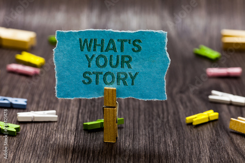 Text sign showing What s is Your Story Fototapet