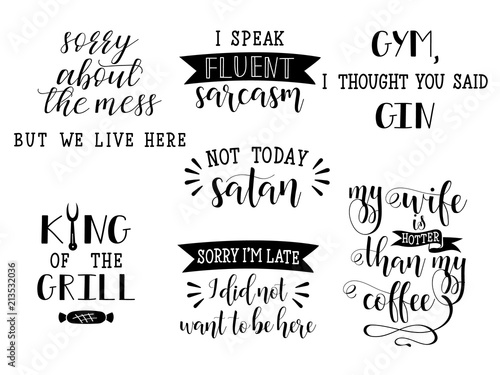 Photo  set of 7 funny and sarcastic hand lettering. Modern calligraphy.