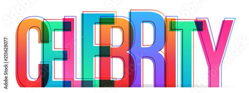 Fotografía  Celebrity colorful vector word