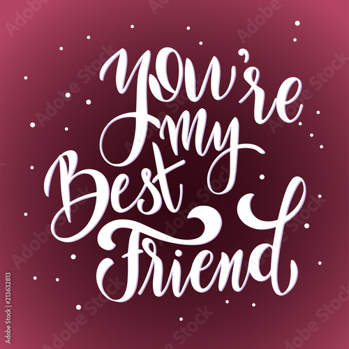 Friendship day hand drawn lettering you are my best friend vector friendship day hand drawn lettering you are my best friend vector elements for invitations m4hsunfo