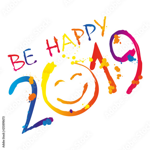 Happy 2019 >> Be Happy 2019 Wektor Buy This Stock Vector And Explore Similar