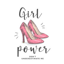 Girl Power Do Not Underestimat...