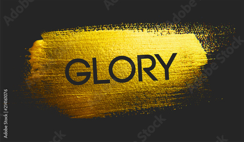 Valokuva  Glory Text on Golden Brush Dark Background