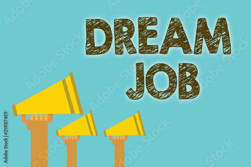 Fotografía  Handwriting text Dream Job