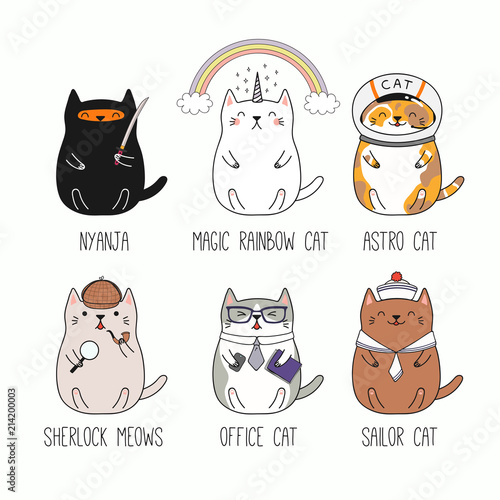 Papiers peints Des Illustrations Set of different hand drawn kawaii cats, ninja, unicorn, astronaut, detective, office worker, sailor. Isolated objects on white background. Line drawing. Vector illustration. Design concept kids print