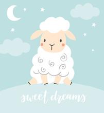 Sweet Dreams. Cute Sheep With Night Sky, Moon And Stars. Girl Or Boy Baby Shower Or Nursery Decor. Design For Baby, Kids Poster, Nursery Wall Art, Card, Invitaton.