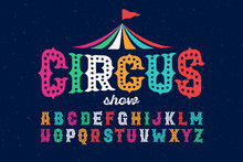 Vintage Style Roughen Circus Font