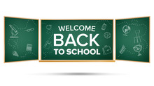 Back To School Banner Vector. Green. Classroom Chalkboard. Doodle Icons. Sale Flyer. Welcome. Retail Marketing Promotion. Realistic Illustration