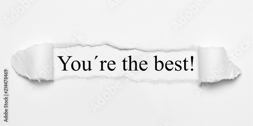You´re the best! on white torn paper Wallpaper Mural