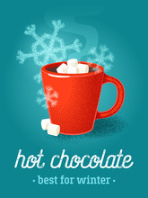 Colorful Poster With Red Mug Of Hot Chocolate, Marshmallow And Snowflakes. Vector Illustration.