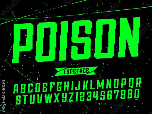 Obraz na plátne Modern professional vector alphabet poison. Custom typeface