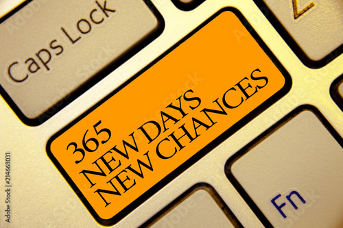 Fényképezés  Conceptual hand writing showing 365 New Days New Chances