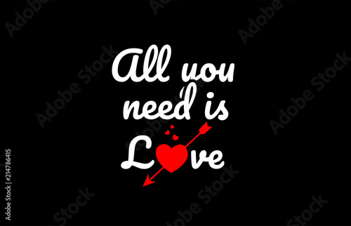 Photo  all you need is love word text with red broken heart