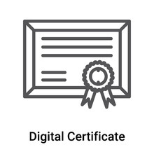 Digital Certificate Icon Vector Sign And Symbol Isolated On White Background, Digital Certificate Logo Concept