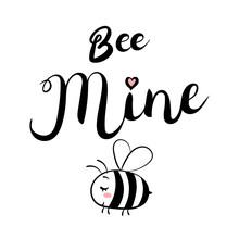 Bee Mine Text. Brush Calligrap...