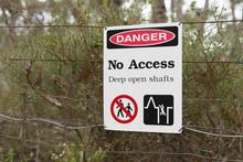 Danger No Access Deep Open Sha...