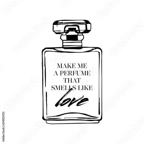make me a perfume that smells like love  Motivational fashion quotes
