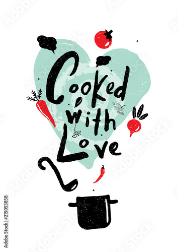 Cooked with love.