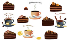 Black Coffee Americano, Coffee Cappuccino, Hot Chocolate And Pieces Chocolate Cake With Chocolate Cream And Nuts Isolated On White Background. Cakes Sliced. A Cup Of Coffee And Chocolate Cake. Vector