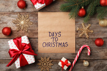 Flat Lay Composition With Festive Decor On Wooden Background. Christmas Countdown