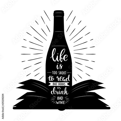 Cuadros en Lienzo life is too short to read a bad book and drink bad wine