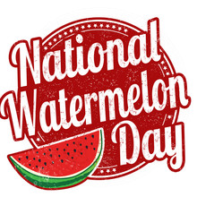 National Watermelon Day Sign O...