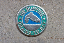 No Dumping Drains To Bay Sidew...