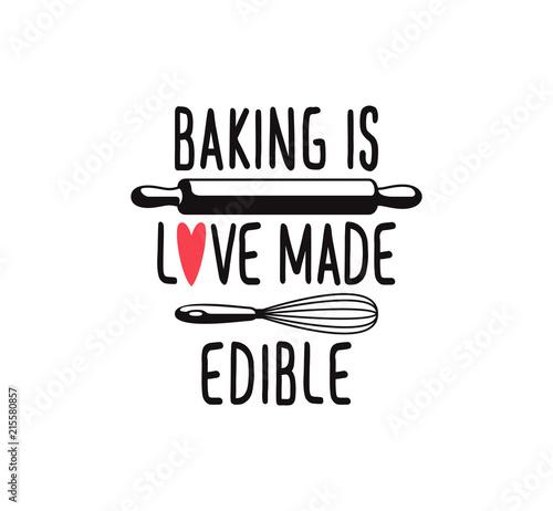 Cuadros en Lienzo baking is love made edible, fun cute baking quote printable vector design