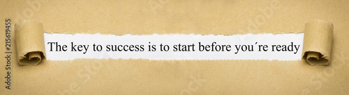 Fényképezés  The key to success is to start before you´re ready