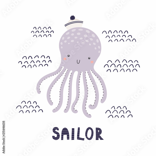 Printed kitchen splashbacks Illustrations Hand drawn vector illustration of a cute funny octopus sailor in a hat, with text. Isolated objects on white background. Scandinavian style flat design. Concept for kids, nursery print.